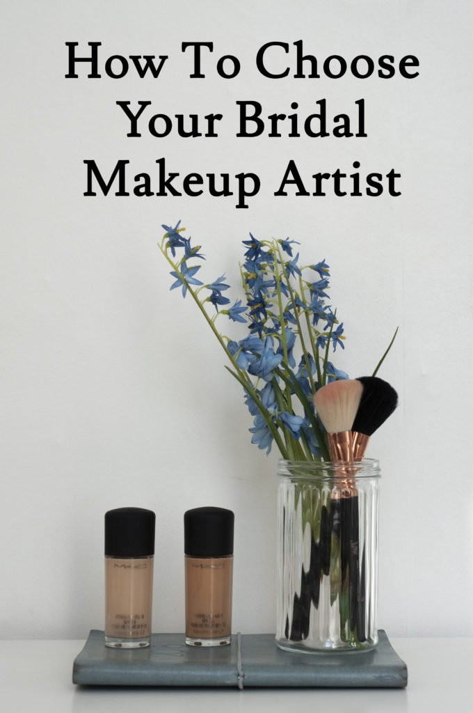 How to choose your bridal makeup artist - tips and advice from a professional